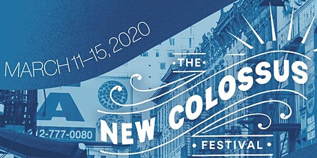 The New Colossus Festival: Day 5 tickets