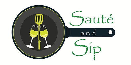 Savory Saturday - Saute and Sip