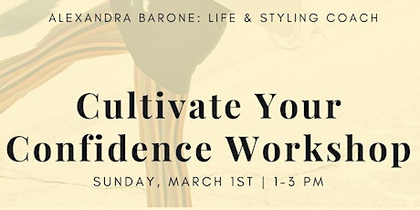 Cultivate Your Confidence Workshop tickets