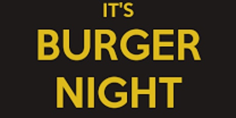 Burger night tickets