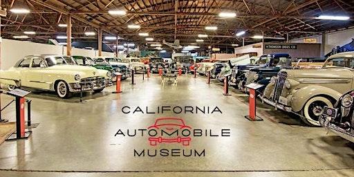 California Automobile Museum Private Tour- February 29th