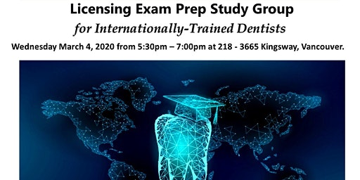 Licensing Exam Prep Study Group for Internationally-Trained Dentists