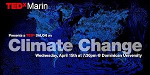 A TEDxSALON on CLIMATE CHANGE   (Details Below)