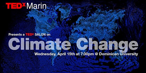A TEDxSALON on CLIMATE CHANGE   (Details Below)
