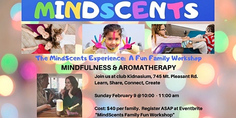 MindScents Family Fun Workshop tickets