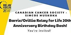 Relay For Life Barrie/Orillia Anniversary Birthday Bash