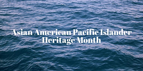 AAPI Heritage Month: Intro to the Southeast Asian American Experience tickets