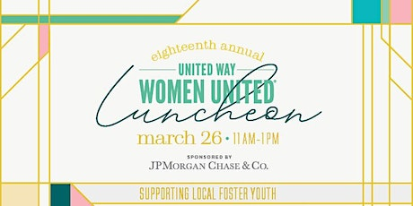Women United Luncheon - 18th Annual tickets