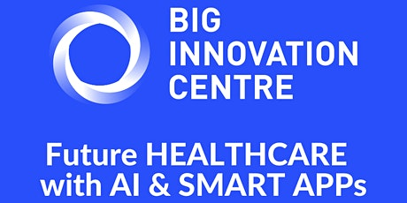 INNOVATION SHOWCASE @ LONDON TECH WEEK - Future Health Care With AI and Smart Apps tickets