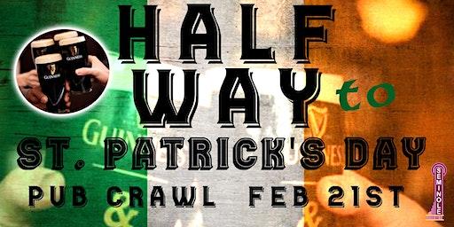 Halfway to St Patrick's Day Pub Crawl!