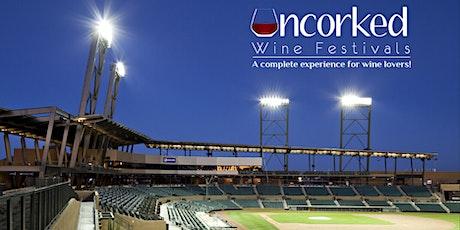 Uncorked: AZ Wine Festival tickets