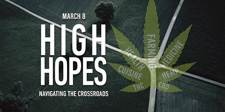 High Hopes — Hemp: Navigating the Crossroads (Future Thought Leaders) tickets
