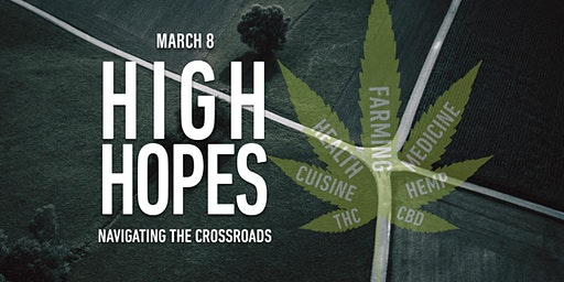 High Hopes — Hemp: Navigating the Crossroads (Future Thought Leaders)