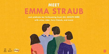 Meet & Greet: Emma Straub tickets