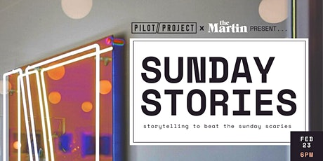 SUNDAY STORIES: storytelling to beat the Sunday scaries tickets