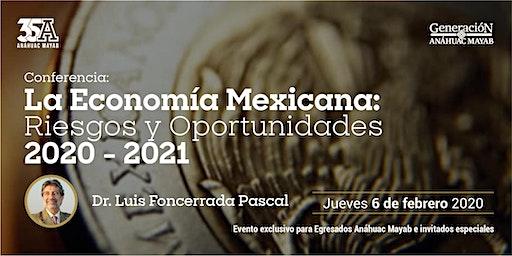 Conferencia: La economía mexicana: riesgos y oportunidades  2020-2021