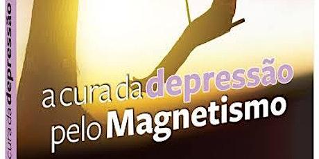 A CURA DA DEPRESSÃO PELO MAGNETISMO ingressos
