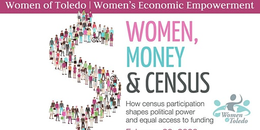Women Economic Empowerment I: Women, Money & Census