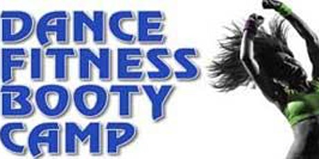 Dance Fitness Booty Camp tickets