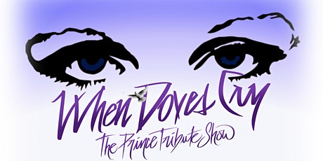 AT THE FOX THEATER - WHEN DOVES CRY - The Prince Tribute Show tickets