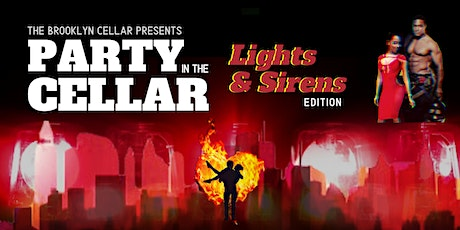 Party in the Cellar: Lights & Sirens Edition tickets