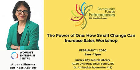 The Power of One: How Small Changes Can Increase Sales - Surrey tickets