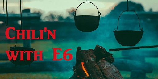 Chili'n with E6