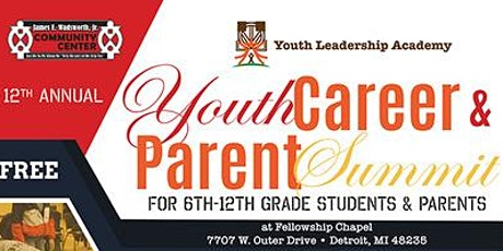 12th Annual Youth Career & Parent Summit tickets