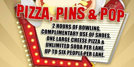Pizza, Pins and Pop!