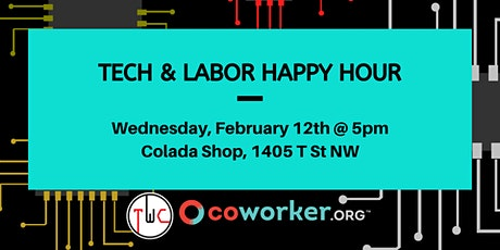Tech & Labor Happy Hour tickets