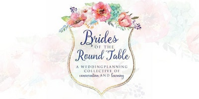 Brides of the Round Table | July 19, 2020
