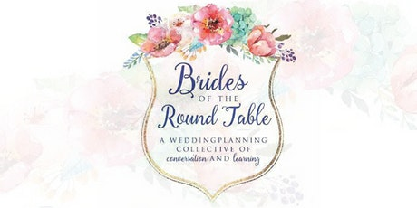 Brides of the Round Table | July 19, 2020 tickets