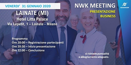 MEETING PRESENTAZIONE BUSINESS - NEWORKOM COMMUNITY - LAINATE (MI) biglietti