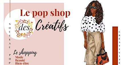 Le pop shop  des créatifs  - Lancement officiel billets