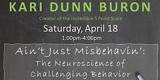 Ain't Just Misbehavin': The Neuroscience of Challenging Behavior