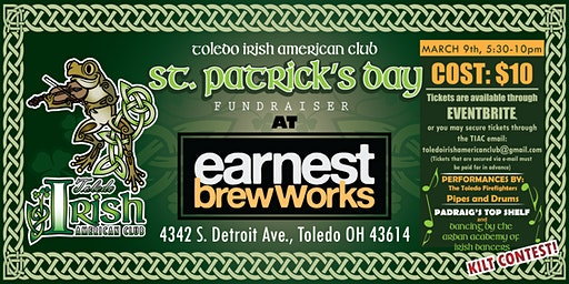 Toledo Irish American Club St. Paddy's Day Celebration at Earnest Brew