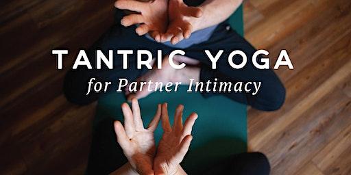 Tantric Yoga for Partner Intimacy