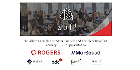 AB Female Founders, Funders and Fortifiers breakfast - Feb 2020 Edition tickets