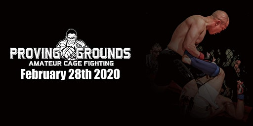 Proving Grounds MMA Fights February 28th 2020