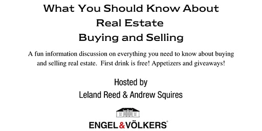 What You Should Know About Buying & Selling Real Estate