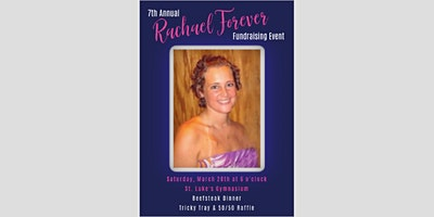 7th Annual Rachael Forever Event...REMEMBERING RACHAEL