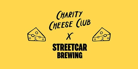 Charity Cheese Club x Streetcar Brewing tickets