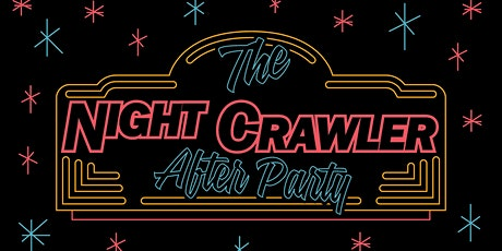 Nightcrawlers: The SXSW Startup Crawl AFTER PARTY! tickets