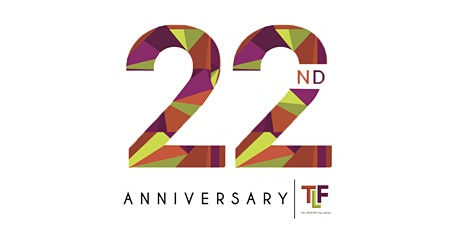 TLF 22nd Anniversary Scholarship & Donor Recognition Reception tickets