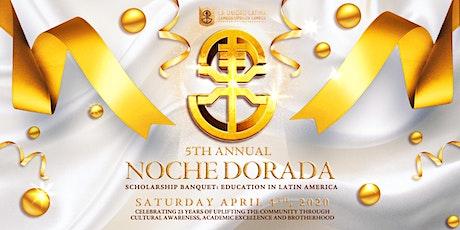 5th Annual Noche Dorada tickets