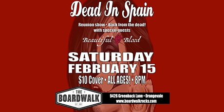 Dead In Spain reunion show with special guest Beautiful Blood tickets