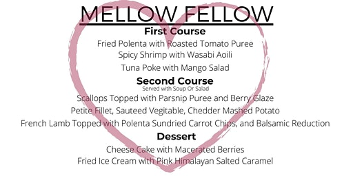 Mellow Fellow Valentines Day Dinner For Two
