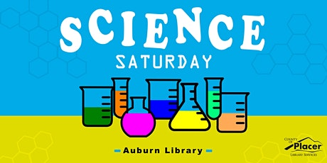 Science Saturday at the Auburn Library tickets