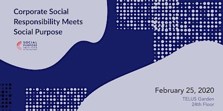 Corporate Social Responsibility Meets Social Purpose tickets