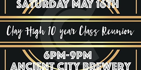 Clay High Class of 2010-10 year Reunion  tickets